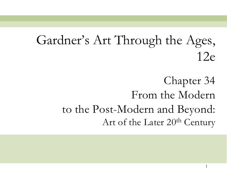 Gardner's Art Through the Ages,                           12e                        Chapter 34                  From the ...