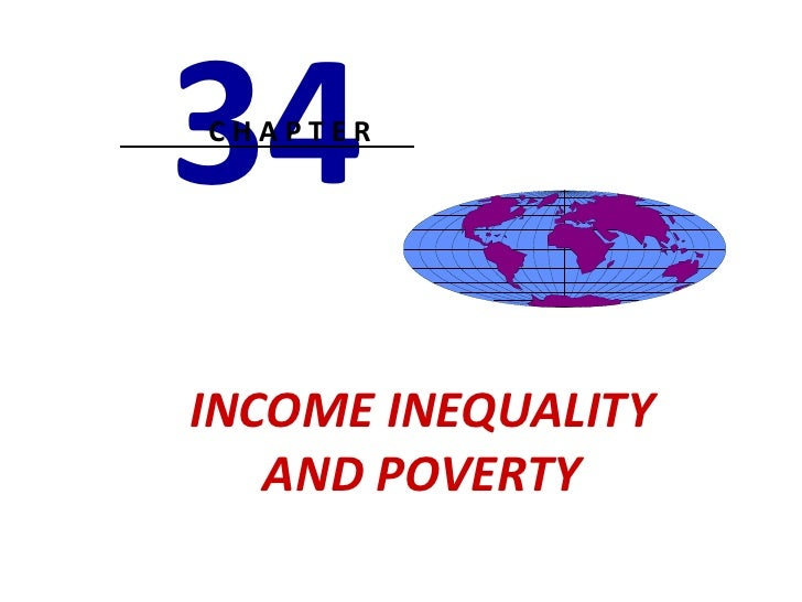 34CHAPTERINCOME INEQUALITY   AND POVERTY