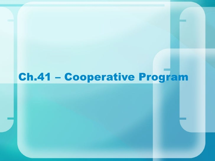 Ch.41 – Cooperative Program
