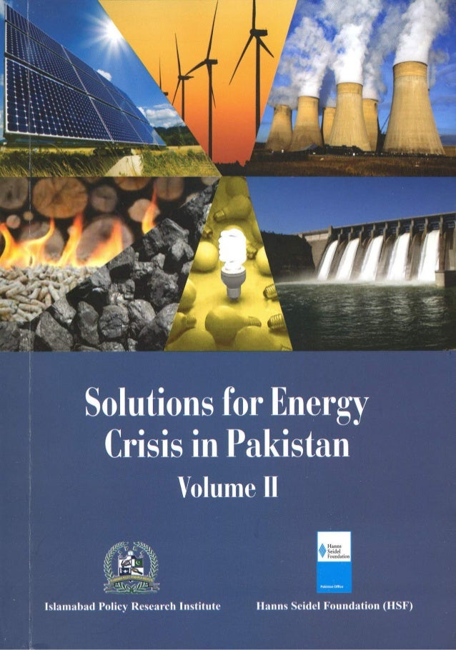 energy crisis in pakistan New york: pakistan energy crisis & its solution exclusive interview with farid ullah khan, managing director national conservation centre, islamabad (pakistan).