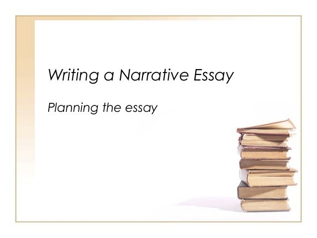 introduction to narrative essays writing a narrative essay planning the essay