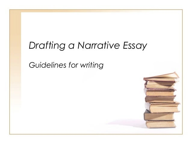 introduction to narrative essays drafting a narrative essay guidelines for writing