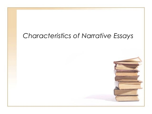 Features of the narrative essay