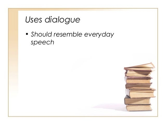 introduction to narrative essays uses dialogue bull should resemble everyday speech
