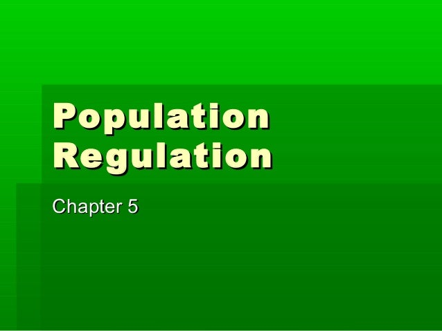 PopulationRe gulationChapter 5