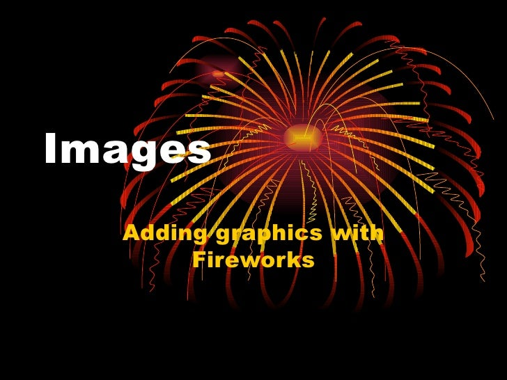Images Adding graphics with Fireworks