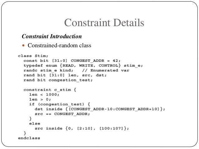 Constraint Details Constraint Introduction  Constrained-random class