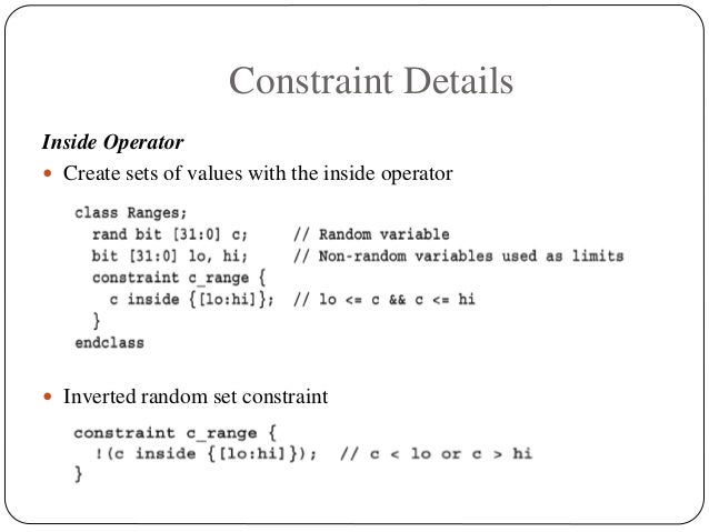 Constraint Details Inside Operator  Create sets of values with the inside operator  Inverted random set constraint