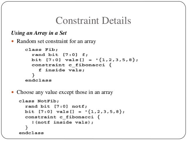 Constraint Details Using an Array in a Set  Random set constraint for an array  Choose any value except those in an array