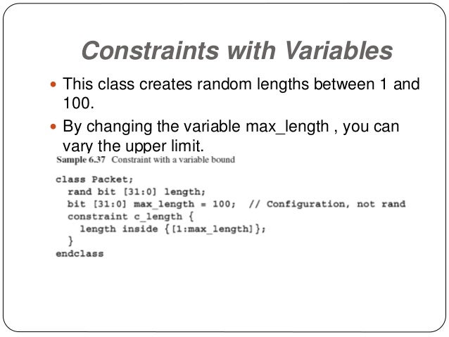 Constraints with Variables  This class creates random lengths between 1 and 100.  By changing the variable max_length , ...