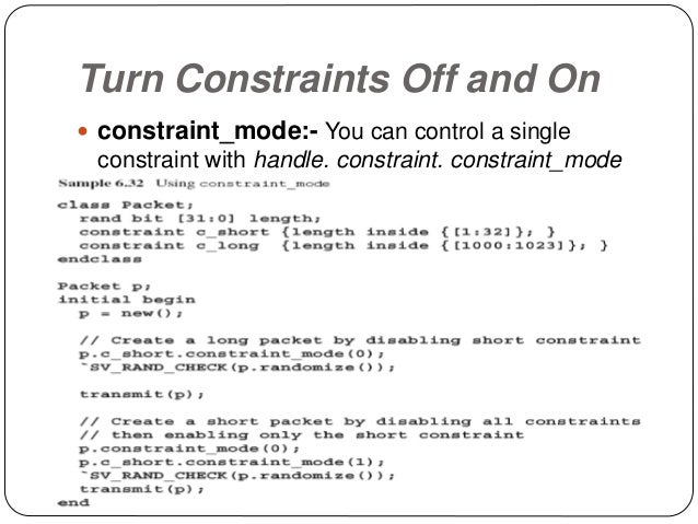 Specifying a Constraint in a Test with External Constraints  The body of a constraint does not have to be defined within ...