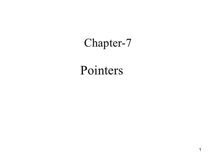 Chapter-7 Pointers