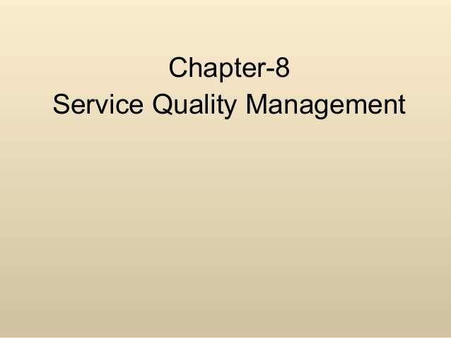 Chapter-8Service Quality Management