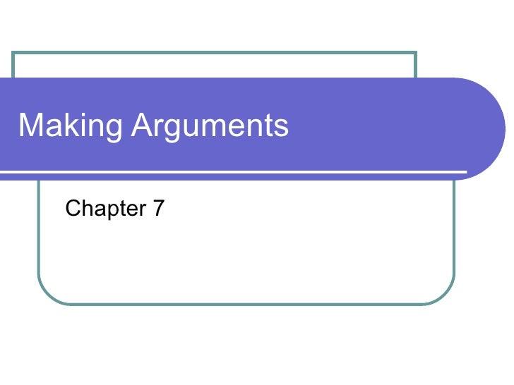 Making Arguments Chapter 7