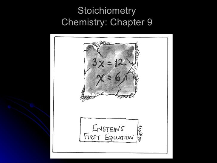 Stoichiometry Chemistry: Chapter 9