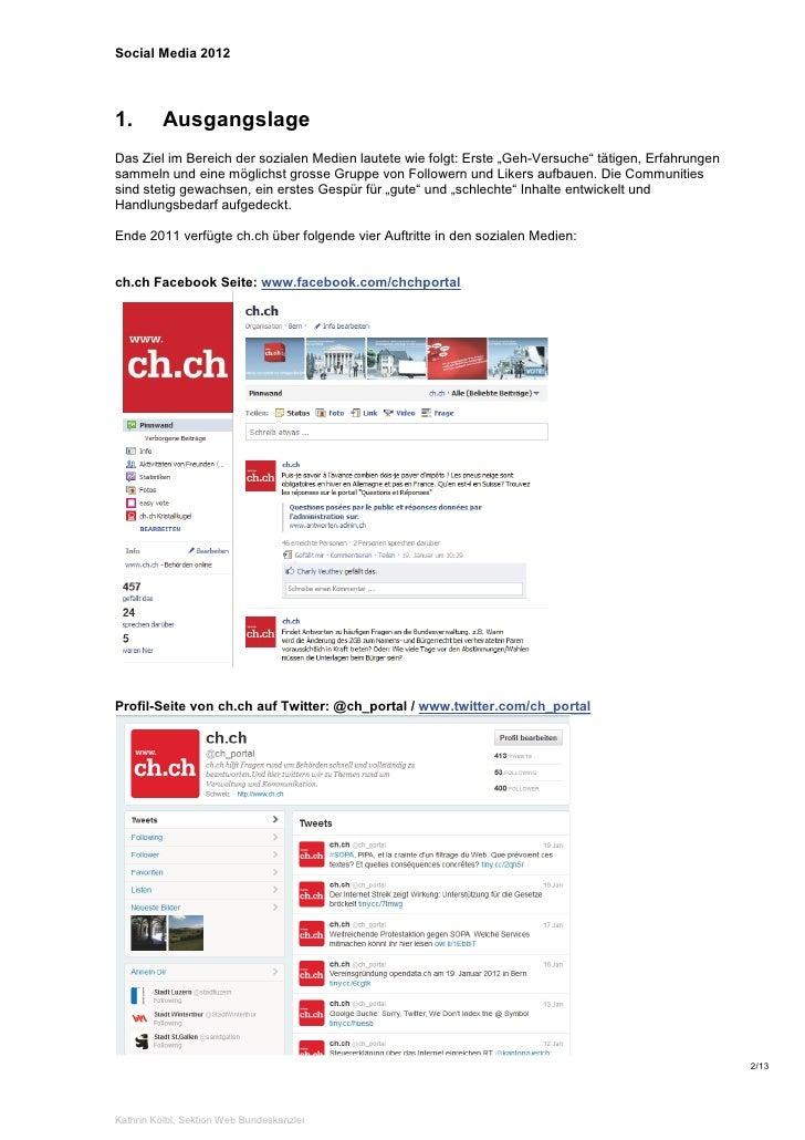 """Social Media 20121.        AusgangslageDas Ziel im Bereich der sozialen Medien lautete wie folgt: Erste """"Geh-Versuche"""" tät..."""