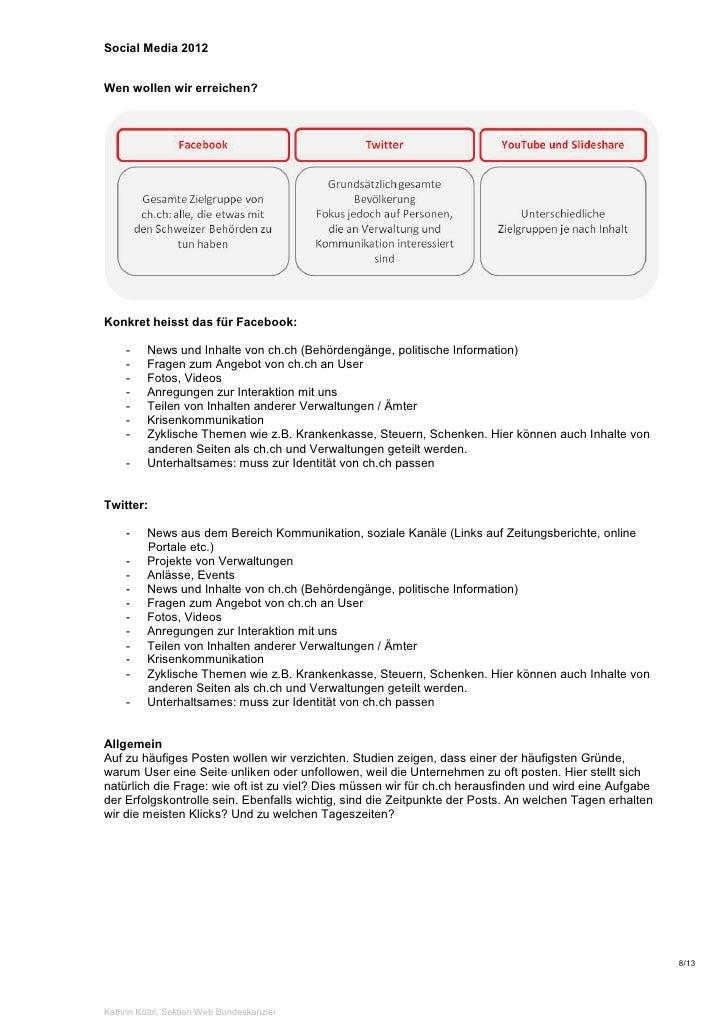 Social Media 2012Wen wollen wir erreichen?Konkret heisst das für Facebook:     -    News und Inhalte von ch.ch (Behördengä...