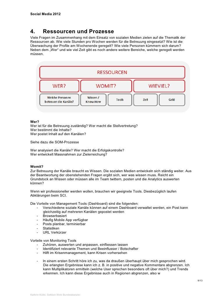 Social Media 20124.        Ressourcen und ProzesseViele Fragen im Zusammenhang mit dem Einsatz von sozialen Medien zielen ...