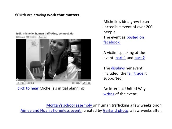 YOUth are craving work that matters. <br />Michelle's idea grew to an incredible event of over 200 people.<br />The event ...