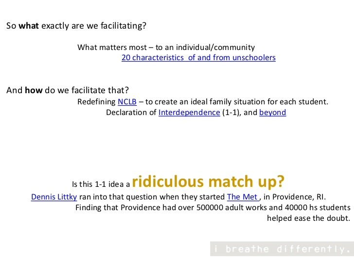So what exactly are we facilitating?<br />                                  What matters most – to an individual/community...