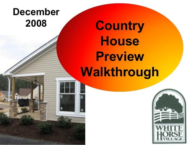 Country House Preview Walkthrough December 2008