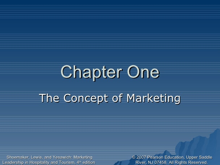 Chapter One The Concept of Marketing