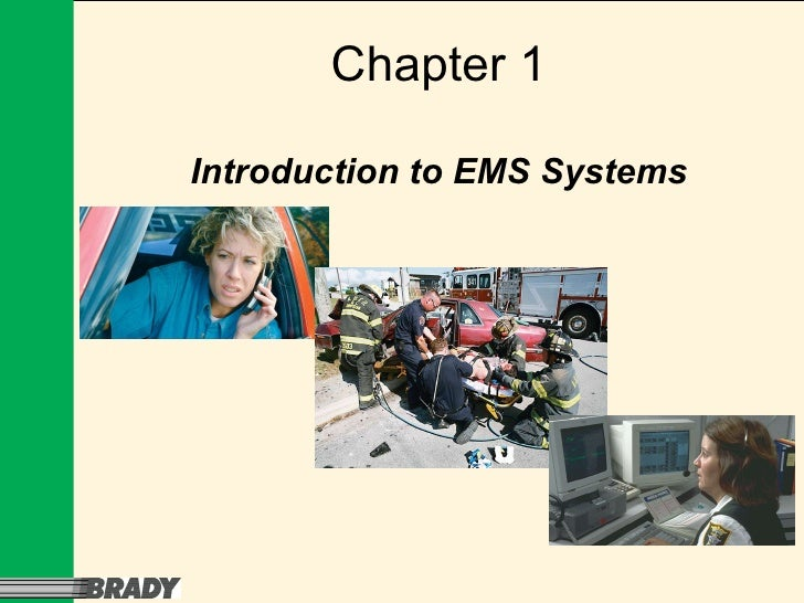 Chapter 1 Introduction to EMS Systems