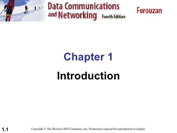 Chapter 1 Introduction Copyright © The McGraw-Hill Companies, Inc. Permission required for reproduction or display.