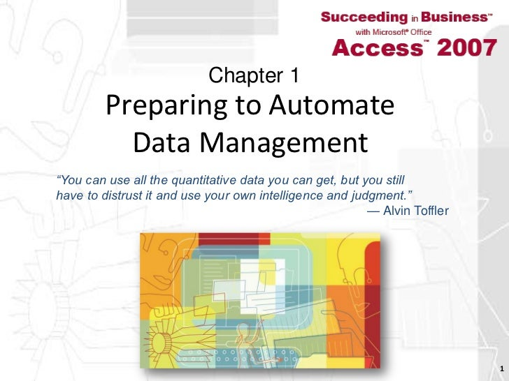 """Preparing to Automate Data Management<br />1<br />Chapter 1<br />""""You can use all the quantitative data you can get, but y..."""
