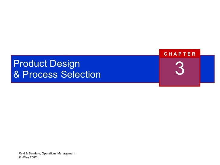 Production and operations management chapters 1 8 product design process selection 3 c h a p t e r fandeluxe Images
