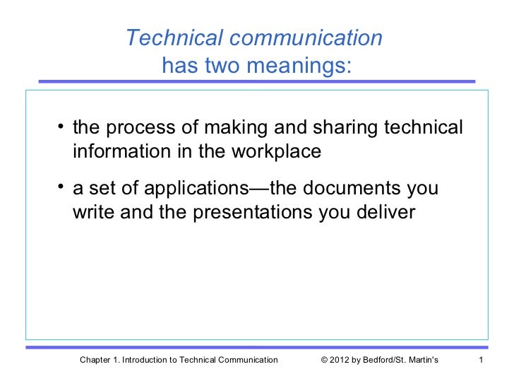 Technical communication                has two meanings:• the process of making and sharing technical  information in the ...