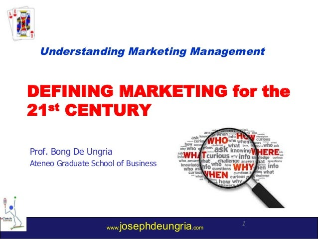 defining marketing for 21st century A brand in the 21st century exists in the feelings customers get when they interact with a company's product it is a direct reflection of that company's culture, value proposition and the individual personalities of its executives and employees that help shape the brand's core values.