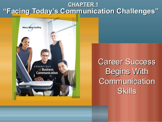 """""Facing Today's Communication Challenges""Facing Today's Communication Challenges""Career SuccessCareer SuccessBegins WithB..."
