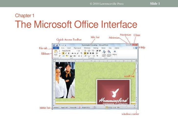 Chapter 1The Microsoft Office Interface<br />© 2010 Lawrenceville Press<br />Slide 1<br />