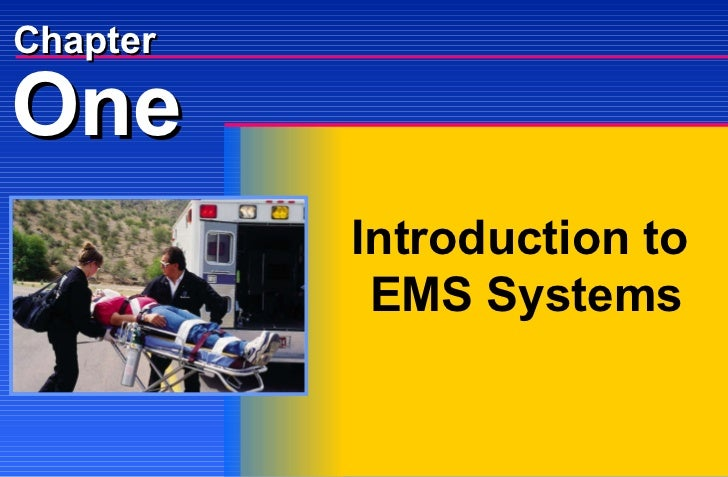 One Chapter Introduction to  EMS Systems