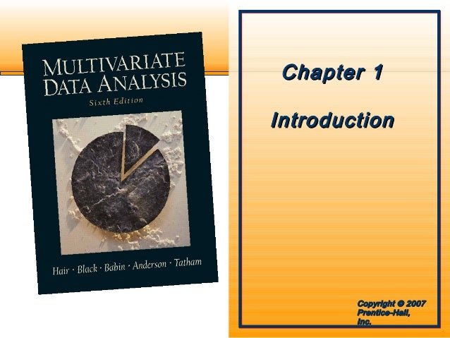 multivariate data analysis Multivariate analysis of ecological data is a comprehensive and structured explanation of how to analyse and interpret ecological data observed on many variables, both biological and environmental after a general introduction to multivariate ecological data and statistical methodology, specific chapters focus on methods such as clustering.