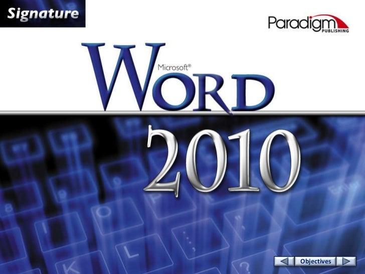 © Paradigm Publishing, Inc.   1   Objectives