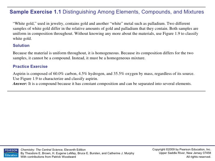 """Sample Exercise 1.1  Distinguishing Among Elements, Compounds, and Mixtures """" White gold,"""" used in jewelry, contains gold ..."""