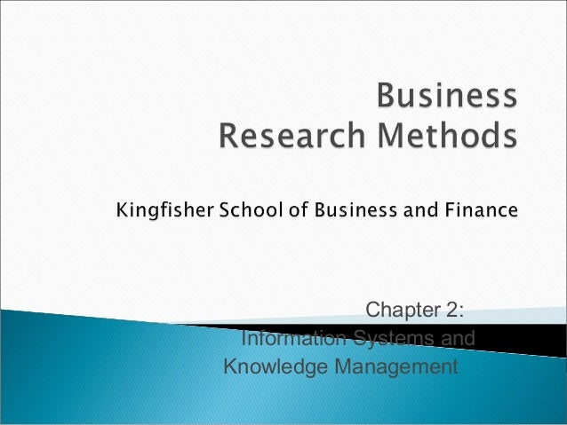 Chapter 2: Information Systems and Knowledge Management
