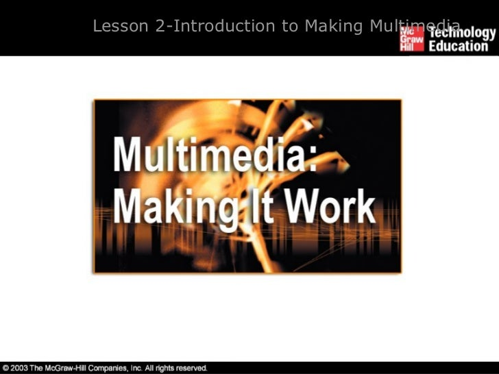 Lesson 2- Introduction to Making Multimedia