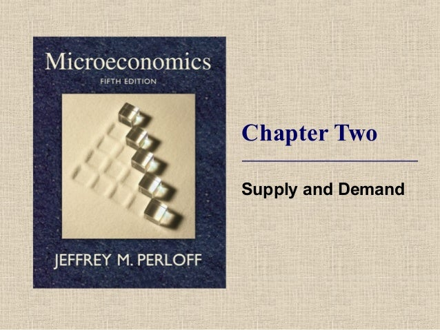 Chapter TwoSupply and Demand