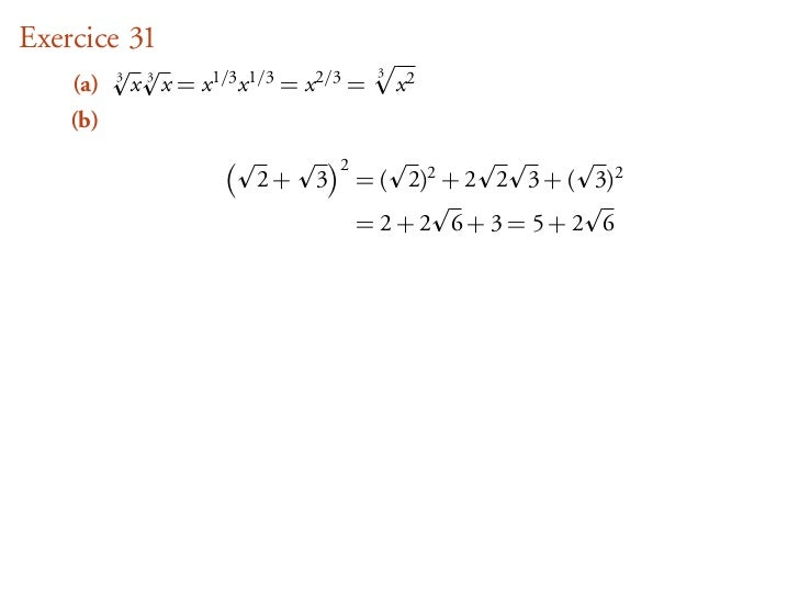 Exercice 31                                              3    (a)   3              x 3 x = x 1/3 x 1/3 = x 2/3 =       x2 ...