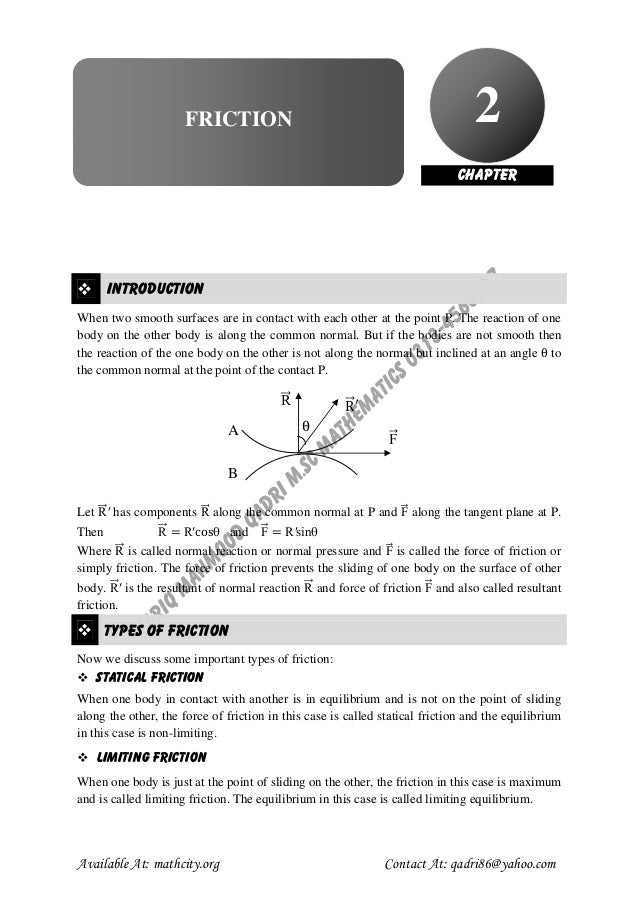 M th  2  FRICTION  CHAPTER  INTRODUCTION When two smooth surfaces are in contact with each other at the point P. The react...