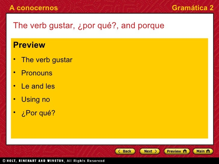 <ul><li>Preview </li></ul><ul><li>The verb  gustar </li></ul><ul><li>Pronouns </li></ul><ul><li>Le and les </li></ul><ul><...