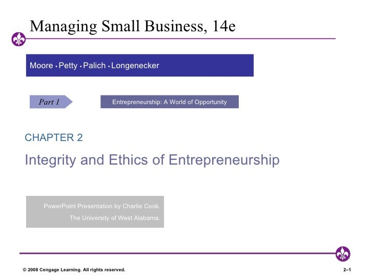 Managing Small Business, 14e  Moore • Petty • Palich • Longenecker      Part 1                           Entrepreneurship:...