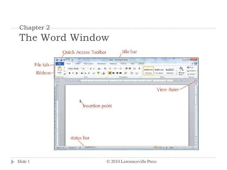 Chapter 2The Word Window<br />© 2010 Lawrenceville Press<br />Slide 1<br />