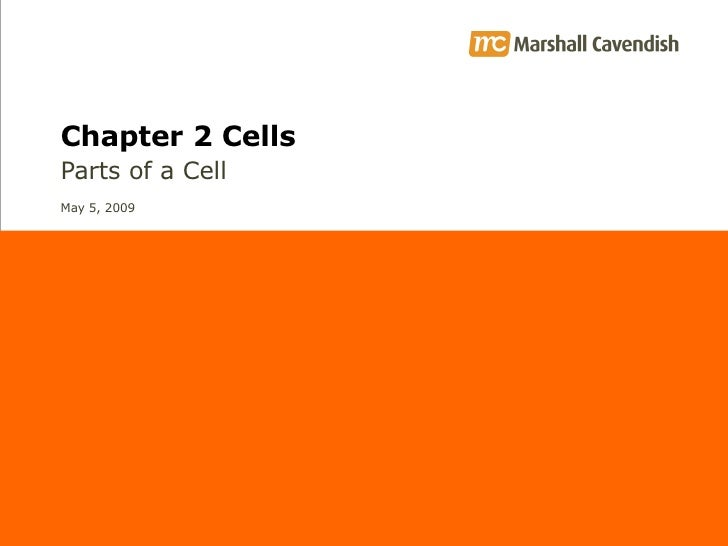 Chapter 2 Cells Parts of a Cell