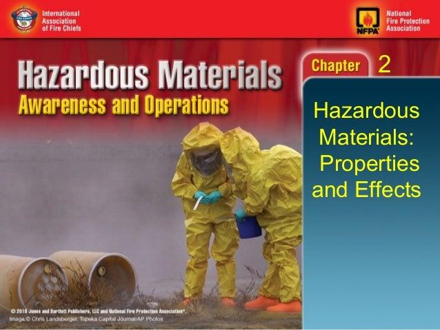 2Hazardous Materials: Propertiesand Effects
