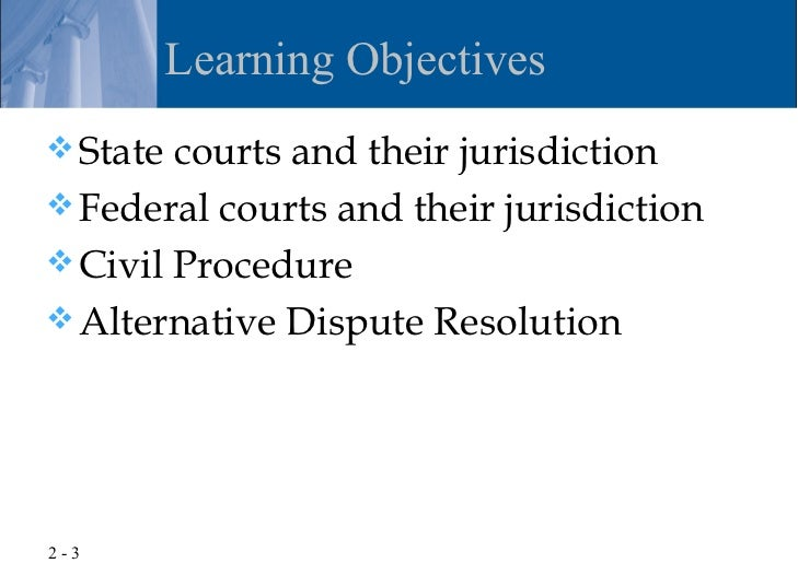 Chapter 2 - The Resolution of Private Disputes Slide 3