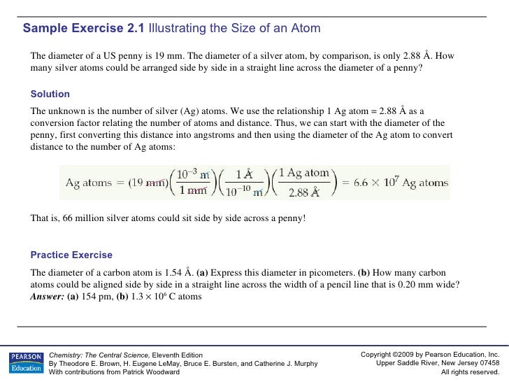 Sample Exercise 2.1  Illustrating the Size of an Atom The diameter of a US penny is 19 mm. The diameter of a silver atom, ...